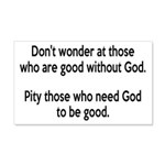 Good Without God Atheism 20x12 Wall Decal