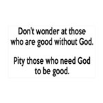 Good Without God Atheism 35x21 Wall Decal