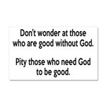 Good Without God Atheism Car Magnet 20 x 12