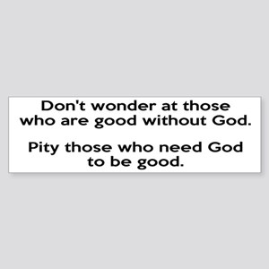 Good Without God Atheism Sticker (Bumper)