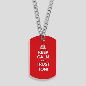 Trust Toni Dog Tags