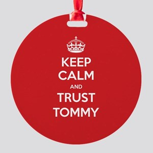 Trust Tommy Ornament