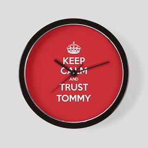 Trust Tommy Wall Clock