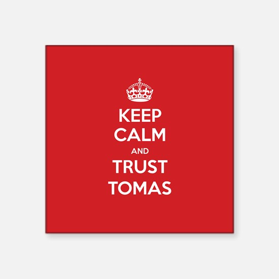 Trust Tomas Sticker