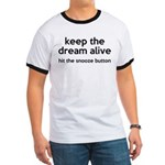 Keep The Dream Alive Ringer T