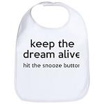 Keep The Dream Alive Bib