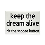 Keep The Dream Alive Rectangle Magnet