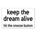 Keep The Dream Alive Sticker (Rectangle)