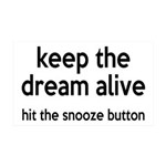 Keep The Dream Alive 35x21 Wall Decal
