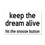 Keep The Dream Alive Car Magnet 20 x 12