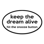 Keep The Dream Alive Sticker (Oval)