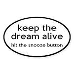 Keep The Dream Alive Sticker (Oval 10 pk)
