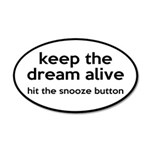 Keep The Dream Alive 20x12 Oval Wall Decal