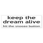 Keep The Dream Alive Sticker (Bumper 10 pk)