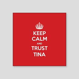 Trust Tina Sticker