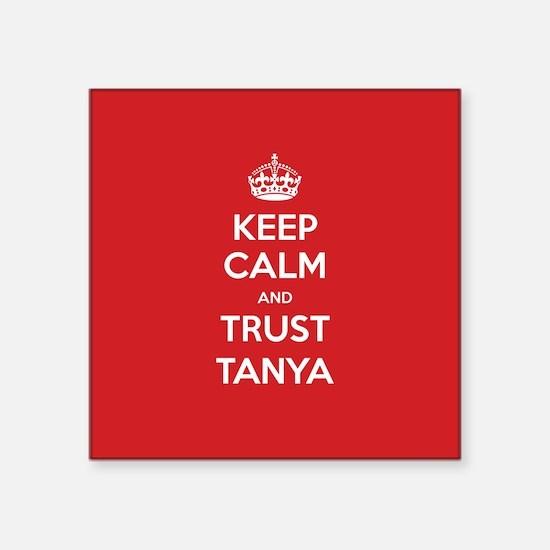Trust Tanya Sticker