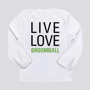 Live Love Broomball Long Sleeve Infant T-Shirt