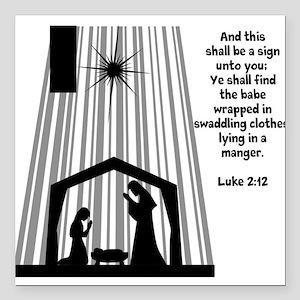 "Luke 2:12 Square Car Magnet 3"" x 3"""