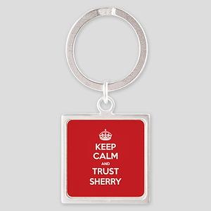 Trust Sherry Keychains