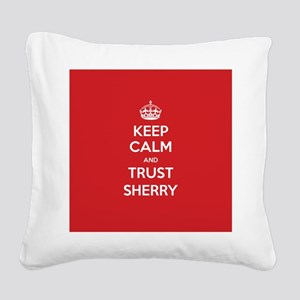 Trust Sherry Square Canvas Pillow