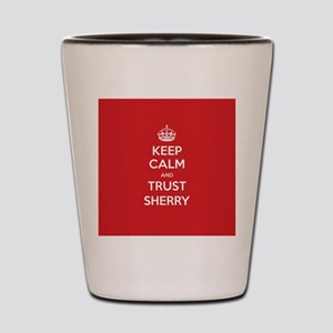 Trust Sherry Shot Glass