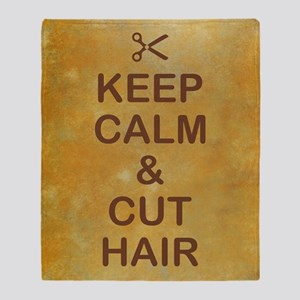 KEEP CALM & CUT HAIR Throw Blanket