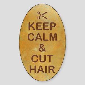 KEEP CALM & CUT HAIR Sticker (Oval)