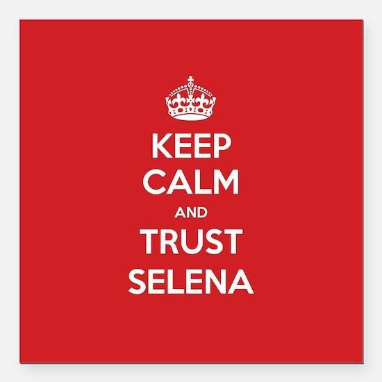 "Trust Selena Square Car Magnet 3"" x 3"""