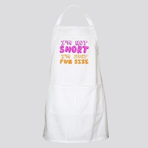 I'm Not Short I'm Just Fun Size Apron