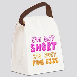 I'm Not Short I'm Just Fun Size Canvas Lunch Bag