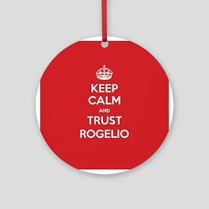 Trust Rogelio Ornament (Round)