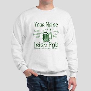 Custom Irish pub Sweatshirt