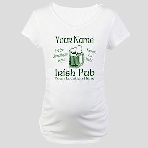 Custom Irish pub Maternity T-Shirt