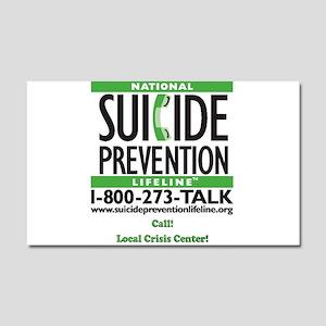 Prevent Suicide! Car Magnet 20 X 12