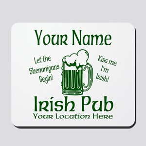 Custom Irish pub Mousepad
