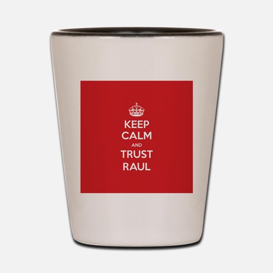 Trust Raul Shot Glass