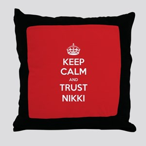 Trust Nikki Throw Pillow