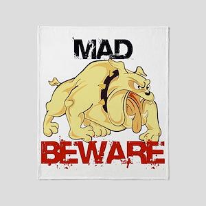 Mad dog ! Beware Throw Blanket