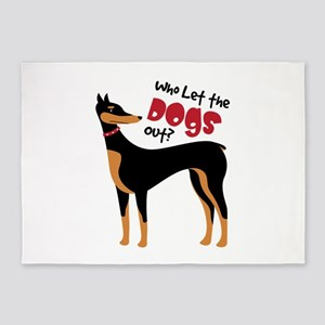 Who Let The Dogs Out? 5'x7'Area Rug