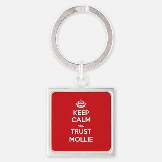 Trust Mollie Keychains