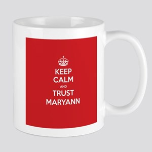Trust Maryann Mugs