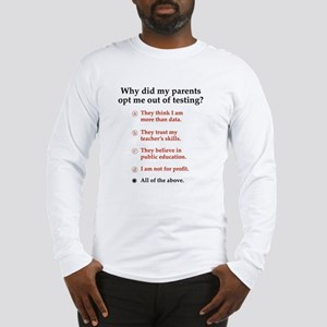 Opt out of the test Long Sleeve T-Shirt