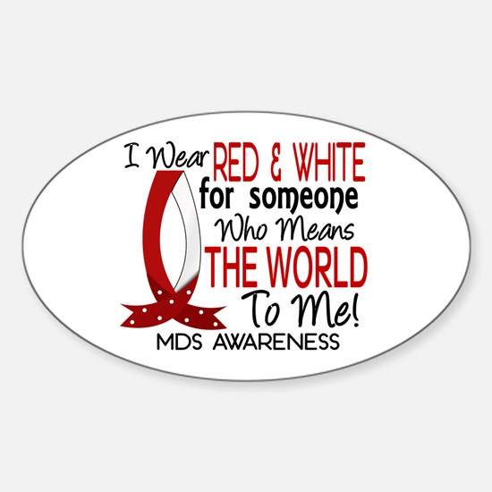 MDS Means World to Me 1 Sticker (Oval)