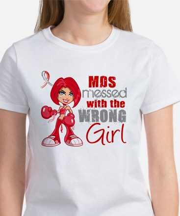 MDS Messed With Wrong Girl Women's T-Shirt