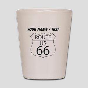 Custom U.S. Route 66 Sign Shot Glass