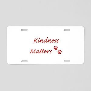 Kindness Matters Aluminum License Plate