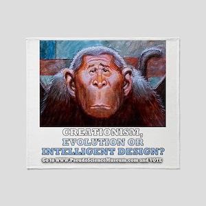Creationism, Evoltion Or Id Monkey Throw Blanket