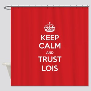 Trust Lois Shower Curtain