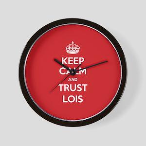 Trust Lois Wall Clock