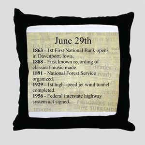 June 29th Throw Pillow